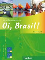 Oi, Brasil: Português para Iniciantes (Kurs/Course/Curso I)