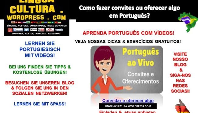 Português Para Estrangeiros Ple Como Fazer Convites Ou Oferecer Algo Portugiesisch Lernen Wie Kann Man Jmd Einladen Oder Etwas Anbieten Linguaculturax Com
